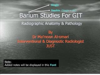 Barium Studies For GIT Radiographic Anatomy  Patholo