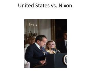United States vs. Nixon