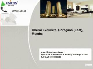 Oberoi Exquisite Apartment Mumbai - Call 09999561111