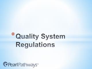 Quality System Regulations