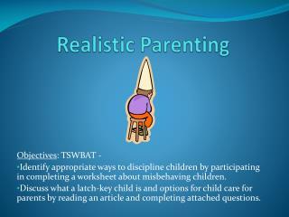 Realistic Parenting