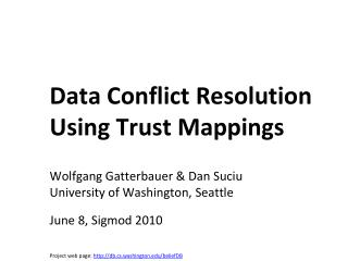 Data Conflict Resolution Using Trust Mappings