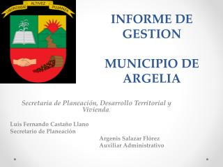 INFORME DE GESTION  MUNICIPIO DE ARGELIA