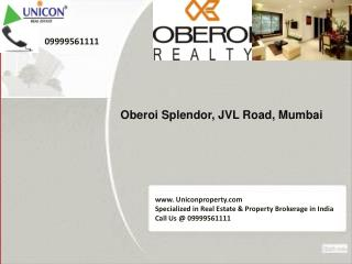 Oberoi Splendor Mumbai | Call 09999561111 for Splendor