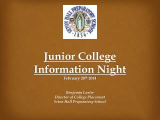 Junior  College  Information Night February  20 th  2014