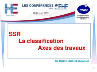 SSR La classification Axes des travaux