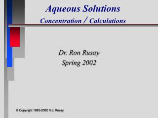 Aqueous Reactions  Solutions