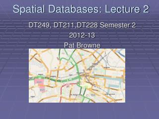 Spatial Databases: Lecture 2