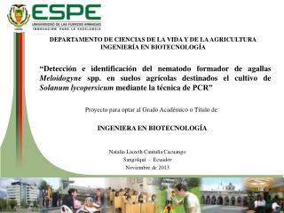 DEPARTAMENTO DE CIENCIAS DE LA VIDA Y  DE  LA AGRICULTURA INGENIERÍA EN BIOTECNOLOGÍA