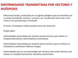 ENFERMEDADES TRANSMITIDAS POR VECTORES Y HUÉSPEDES