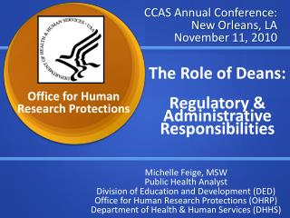 CCAS Annual Conference: New Orleans, LA November 11, 2010