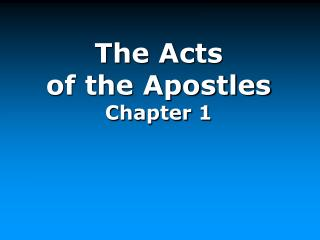 The Acts  of  the Apostles Chapter  1