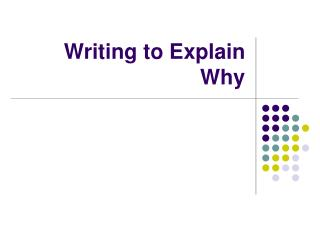 Writing to Explain Why