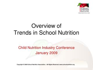 Overview of  Trends in School Nutrition