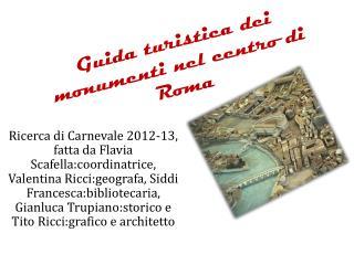 Guida turistica dei monumenti nel centro di Roma