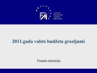 2011.gada valsts budžeta grozījumi