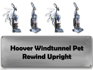 Hoover Windtunnel Pet Rewind Upright Review