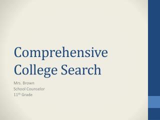 Comprehensive College Search
