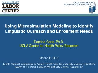 Using  Microsimulation  Modeling to Identify Linguistic Outreach and Enrollment  Needs