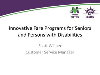 Innovative Fare Programs for Seniors and Persons with Disabilities