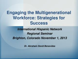 Engaging the Multigenerational Workforce: Strategies for Success