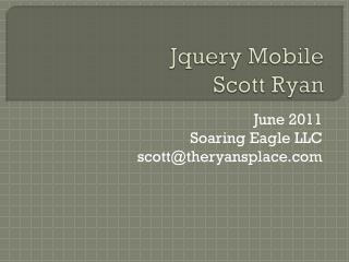 Jquery  Mobile Scott Ryan