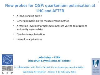 New probes for QGP: quarkonium polarisation at LHC and AFTER