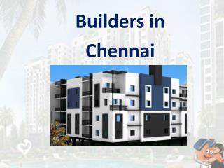 Builders in Chennai