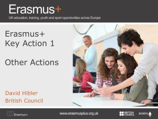 Erasmus+ Key Action 1 Other  Actions