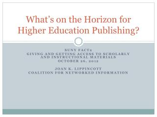 What�s on the Horizon for Higher Education Publishing?