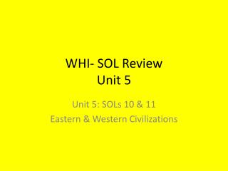 WHI- SOL Review Unit 5