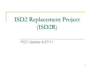 ISD2 Replacement Project (ISD2R)