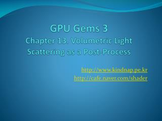 GPU Gems 3 Chapter 13. Volumetric Light Scattering as a Post-Process