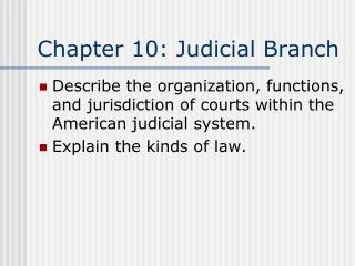 Chapter  10:  Judicial Branch