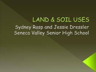LAND & SOIL USES