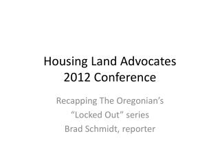 Housing Land Advocates 2012 Conference