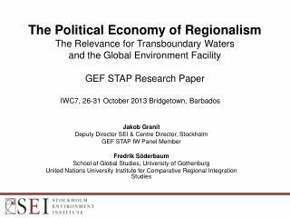 Jakob Granit Deputy Director SEI & Centre Director, Stockholm GEF STAP IW Panel Member