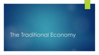 The Traditional Economy