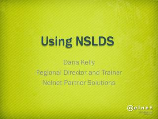 Using NSLDS