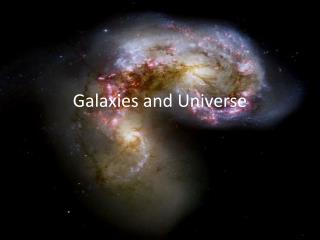 Galaxies and Universe