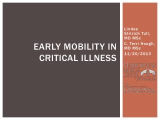 Early mobility in critical illness