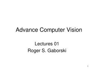 Advance Computer Vision