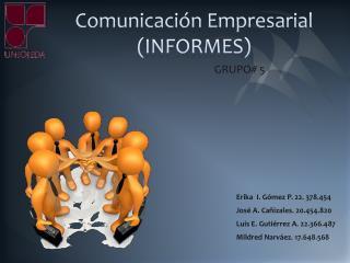 Comunicación Empresarial (INFORMES)
