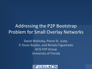 Addressing the P2P Bootstrap Problem for Small Overlay Networks