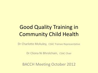 Good Quality Training in Community Child Health