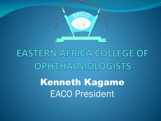 EASTERN AFRICA COLLEGE OF OPHTHALMOLOGISTS