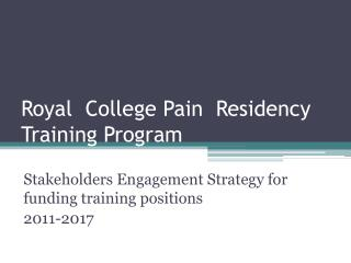 Royal  College Pain  Residency Training Program