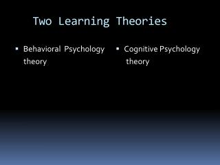 Two Learning Theories
