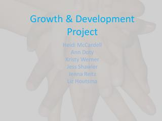 Growth & Development Project