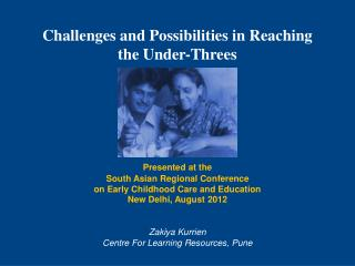 Challenges and Possibilities in Reaching the Under-Threes